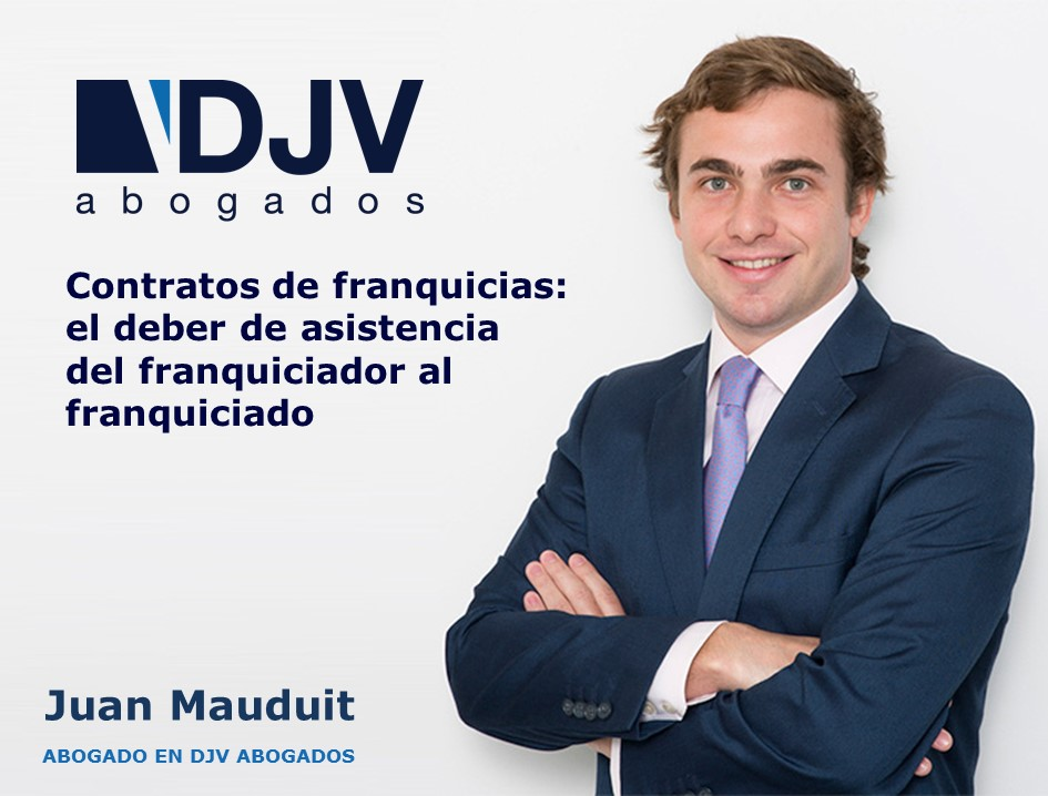 Contratos De Franquicias: El Deber De Asistencia Del Franquiciador Al Franquiciado