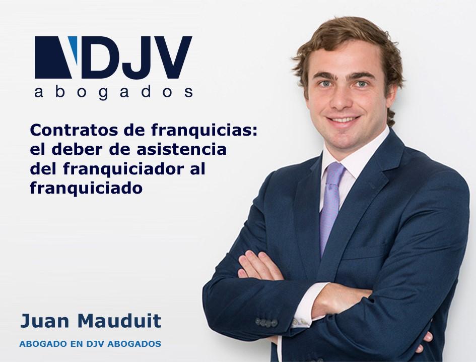 Juan Mauduit Franquiciador Franquiciado Deber Asistencia