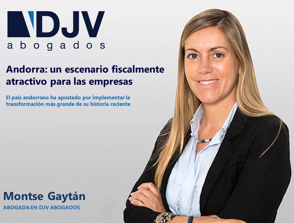 Andorra: Un Escenario Fiscalmente Atractivo Para Las Empresas