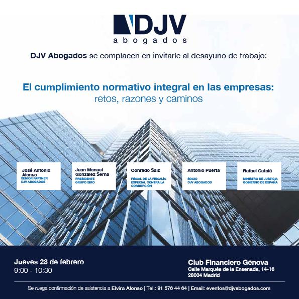 DJV Abogados Organiza Un Desayuno Con Rafael Catalá Sobre Compliance Integral