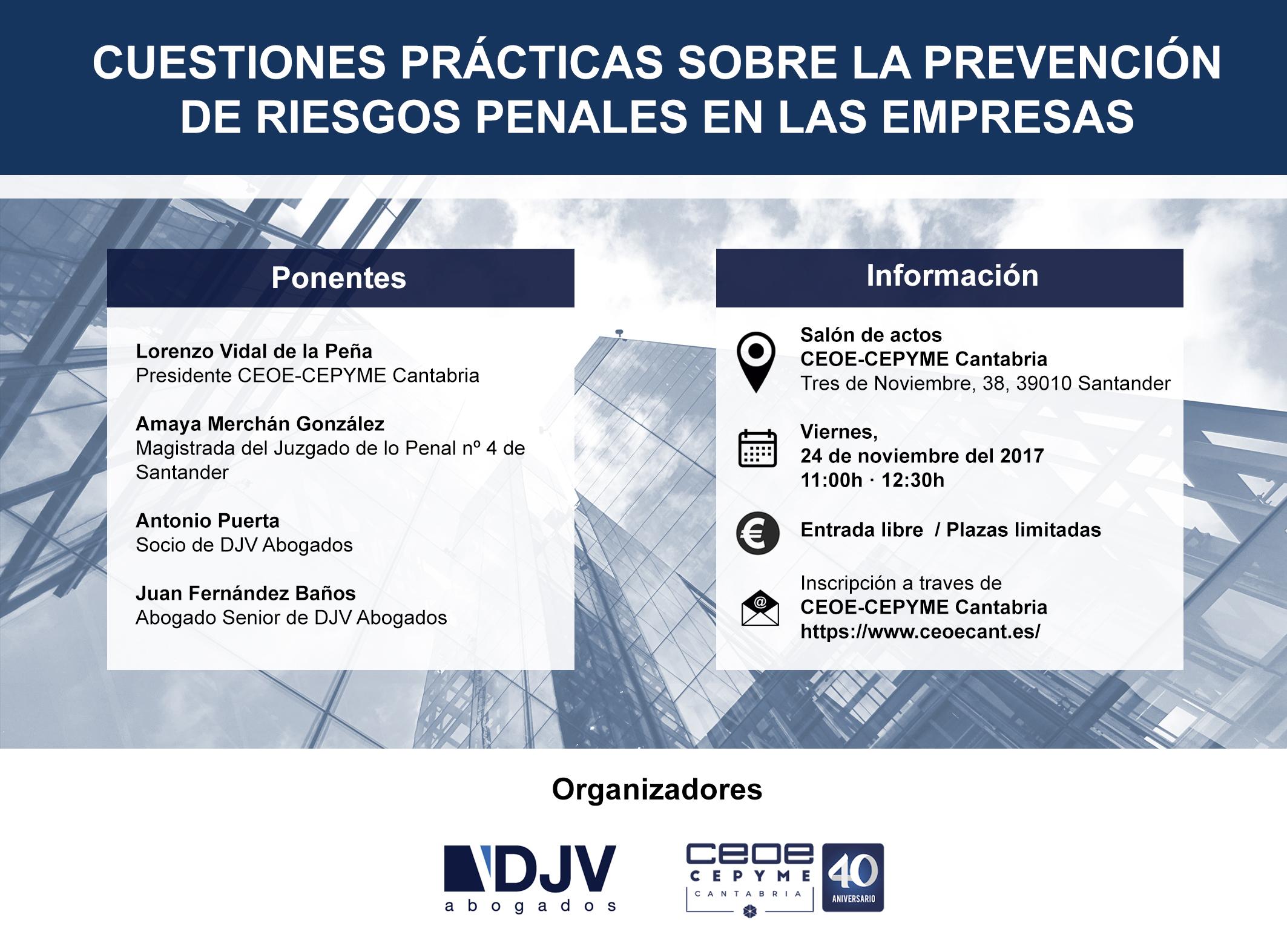 """DJV Abogados Y CEOE-CEPYME Cantabria Organizan La Jornada """"Cuestiones Prácticas Sobre La Prevención De Riesgos Penales En Las Empresas"""""""