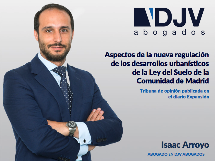 Aspectos De La Nueva Regulación De Los Desarrollos Urbanísticos De La Ley Del Suelo De La Comunidad De Madrid