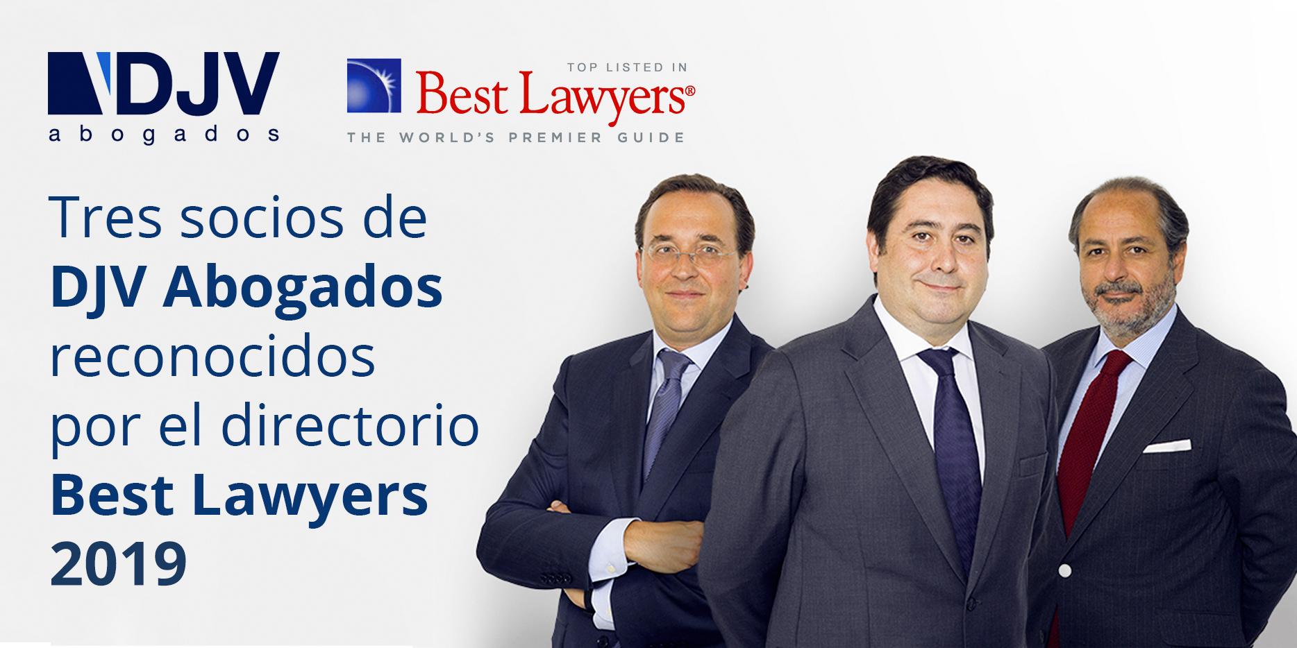 Tres Socios De DJV Abogados, Reconocidos Por El Prestigioso Directorio Best Lawyers