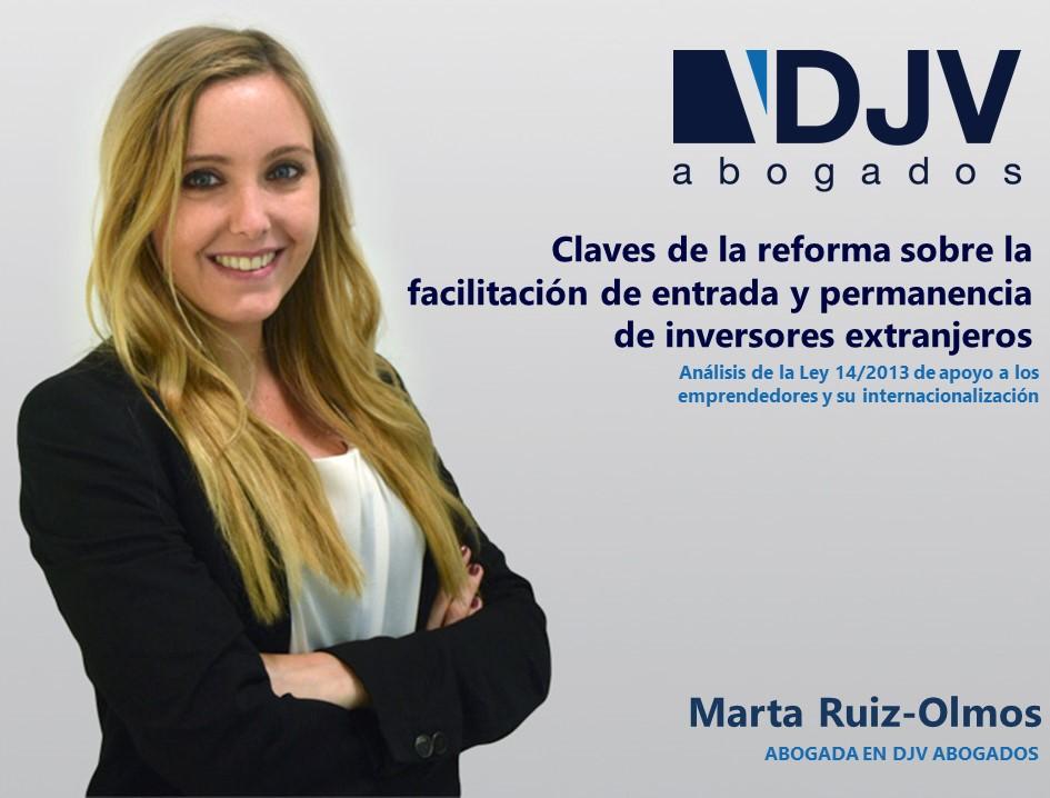 Claves De La Reforma Sobre La Facilitación De Entrada Y Permanencia De Inversores Extranjeros