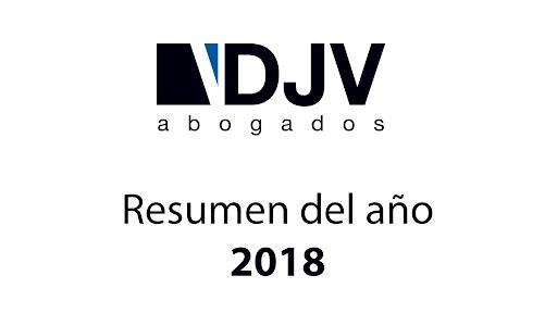 Lo Más Destacado Del 2018 En DJV Abogados