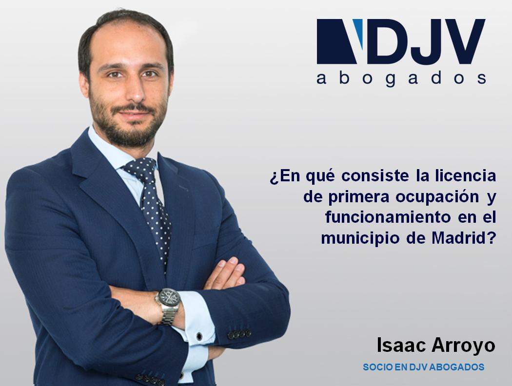 ¿En Qué Consiste La Licencia De Primera Ocupación Y Funcionamiento En El Municipio De Madrid?
