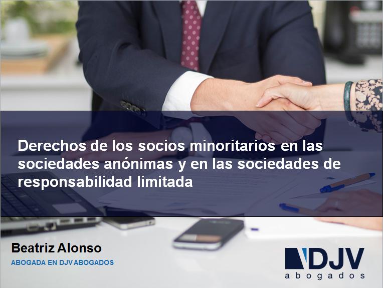 Derechos De Los Socios Minoritarios En Las Sociedad Anónimas Y En Las Sociedades De Responsabilidad Limitada