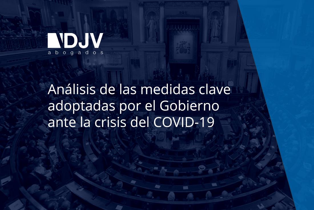 Análisis De Las Medidas Clave Adoptadas Por El Gobierno Ante La Crisis Del COVID-19