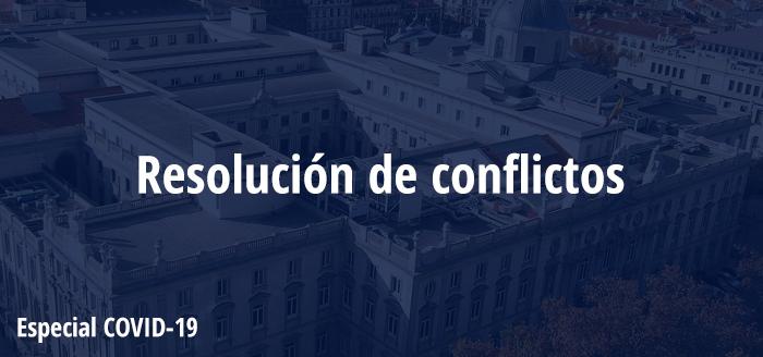 Soluciones Procesales Para Resolver Conflictos Derivados Del COVID-19